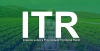 Prazo para entrega da declaração do ITR começa no dia 16 de agosto